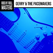 Rock N' Roll Masters: Gerry & The Pacemakers by Gerry