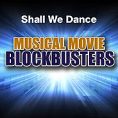 Shall We Dance: Musical Movie Blockbusters de Various Artists