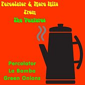 Percolator & More Hits from the Ventures by The Ventures