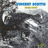 Vincent Scotto 1922-1947 by Various Artists