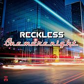 One More Night by Reckless