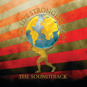 World's Strongest Man - The Soundtrack di Various Artists