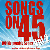 Songs On 45, Vol. 2 (100 Original Recordings) de Various Artists