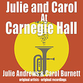 Julie and Carol At Carnegie Hall by Various Artists