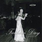 Father's Day von Cindy Alexander