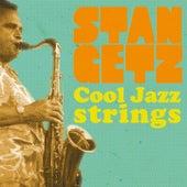 Cool Jazz Strings von Stan Getz