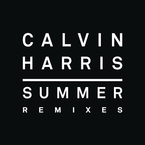 Summer (Remixes) by Calvin Harris