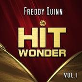 Hit Wonder: Freddy Quinn, Vol. 1 von Freddy Quinn