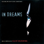 In Dreams (Original Motion Picture Soundtrack) by Elliot Goldenthal