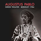 Greek Theater - Berkeley 1984 de Augustus Pablo