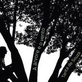 A Árvore e o Vento de Tarita de Souza