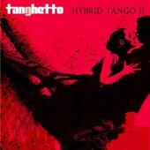 Hybrid Tango II de Tanghetto