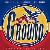 Higher Ground - Single von Yukmouth