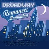 Broadway Romances Manhattan by Various Artists