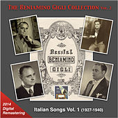 The Beniamino Gigli Collection, Vol. 2: Italian Songs, Vol. 1 [Remastered 2014] by Beniamino Gigli