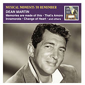 Musical Moments to Remember: Dean Martin van Dean Martin
