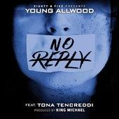 No Reply (feat. Tona Tencreddi) de Young Allwood