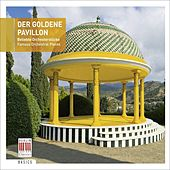 Der Goldene Pavillon - Famous Orchestral Pieces von Various Artists