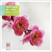 Frühlingsmelodien - Melodies of Spring von Various Artists