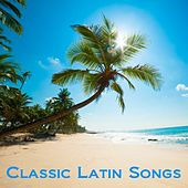 Classic Latin Songs de Various Artists