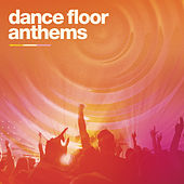 Dance Floor Anthems de Various Artists