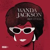 Windy City Redux de Wanda Jackson