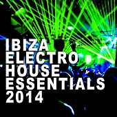 Ibiza Electro House Essentials 2014 - EP de Various Artists