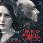 House Of Sand And Fog von James Horner
