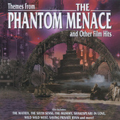 Themes From The Phantom Menace And Other Film Hits by Various Artists