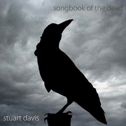 Songbook of the Dead by Stuart Davis