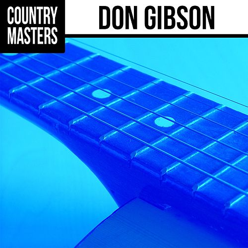 Country Masters: Don Gibson by Don Gibson