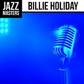 Jazz Masters: Billie Holiday by Billie Holiday