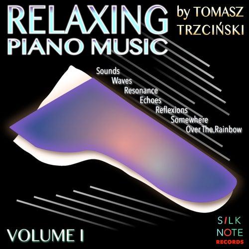 Relaxing Piano Music, Vol. 1 (Relaxing, Magical, Romantic & Meditation Piano Music) von Tomasz Trzcinski