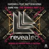 Dare You (The Remixes), Pt. 2 von Hardwell