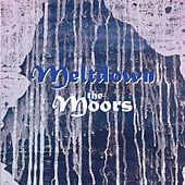 Meltdown (EP) by The Moors
