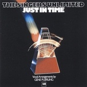 Just in Time by Singers Unlimited