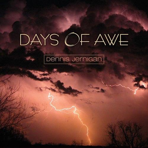 Days of Awe by Dennis Jernigan