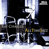 All Time Jazz: Ray Charles von Ray Charles