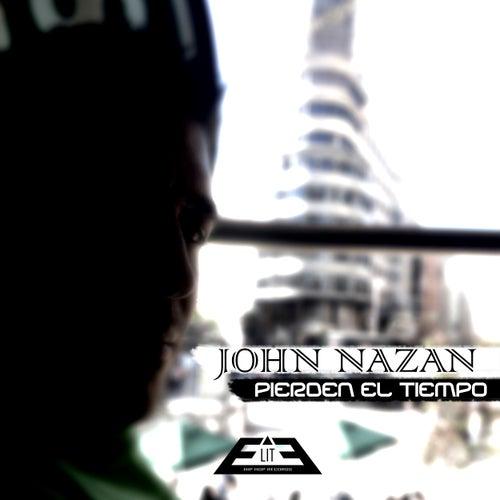 Pierden el Tiempo de John Nazan