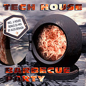 Tech House Barbecue Party by Various Artists
