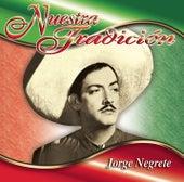 Nuestra Tradición by Jorge Negrete