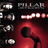 Live At Blue Cats - Ep von Pillar