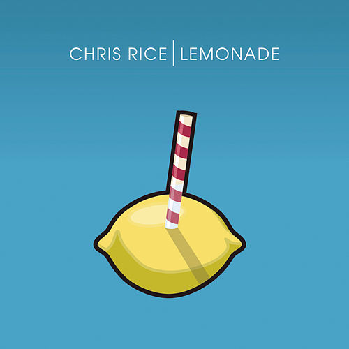 Lemonade by Chris Rice