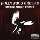 American Tragedy Redux (Explicit Version) van Hollywood Undead