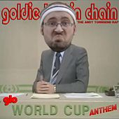 The Andy Townsend Rap by Goldie Lookin' Chain