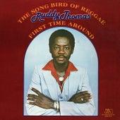 The Song Bird of Reggae - First Time Around von Ruddy Thomas