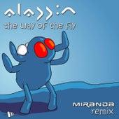 The Way Of The Fly (Miranda Remix) by Aladdin