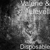 Disposable by Valerie