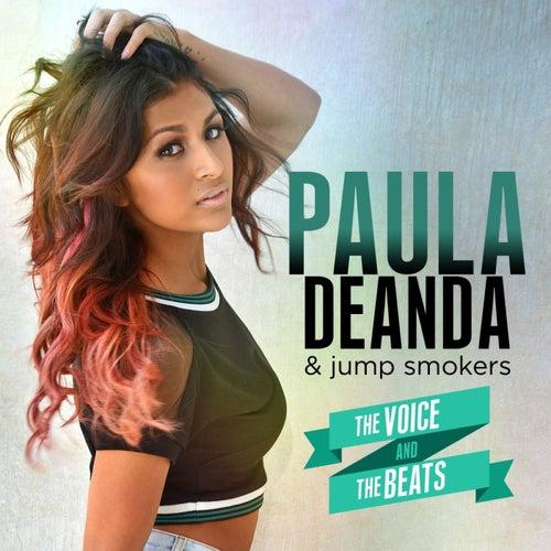 The Voice & The Beats by Paula Deanda