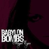 Angel Eyes (Single) by Babylon Bombs